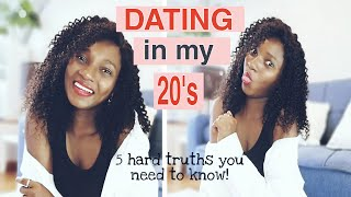 THE GIRL CHAT: DATING ADVICE in your 20's❤   5 HARD TRUTH from DATING in my 20's (Ep. 3) #storytime