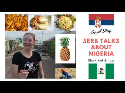 A Serb's First Impressions And Experience In Nigeria (Vlog)