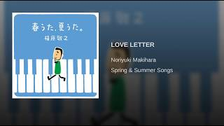 Provided to YouTube by Warner Music Group LOVE LETTER (2012 Remaste...