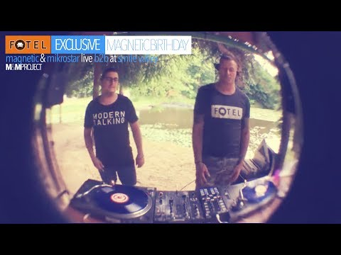 FOTEL EXCLUSiVE - magnetic&mikrostar live b2b at smile valley - magnetic birthday party