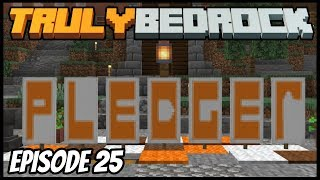 Open For Business! - Truly Bedrock (Minecraft Survival Let's Play) Episode 25