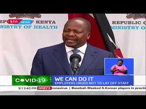 Mutahi Kagwe has urged employers not to lay off staff