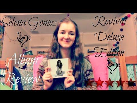 Selena Gomez | Revival Deluxe Edition |  Album Review ♫