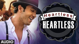 """Heartless Full Song"" (Audio) 