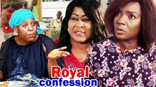 Royal Confession Season 3  4 -  Chioma Chukwuka  2019 Latest Nigerian Movie