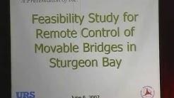 Remote Control Operation of Sturgeon Bay bridges