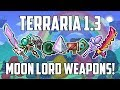 Terraria 1.3 ALL MOON LORD WEAPONS! | Damage Guide! | NEW WEAPONS TIPS & TRICKS | PS4