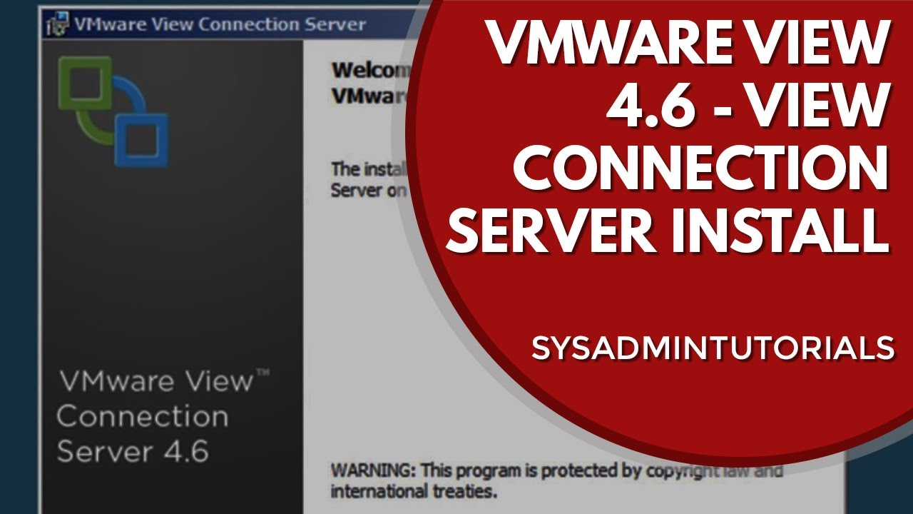 Part 2  Vmware View 4 6 - View Connection Server Installation