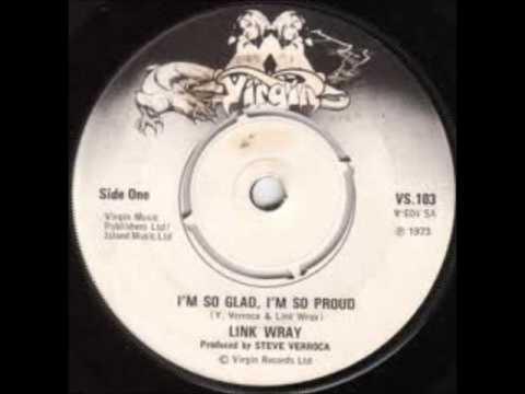 Link Wray-I'm So Glad, I'm So Proud (Single Version)
