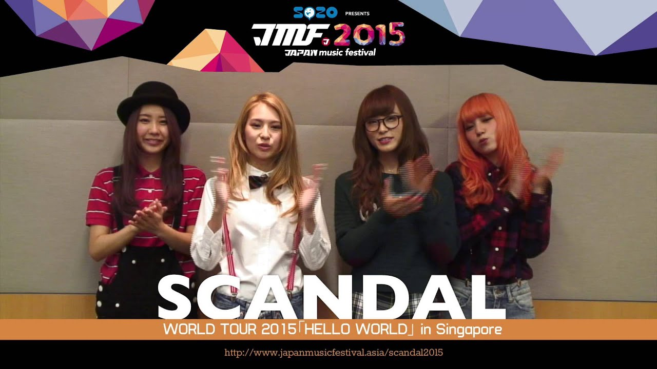 Concert News] SCANDAL WORLD TOUR 2015「HELLO WORLD」in Singapore