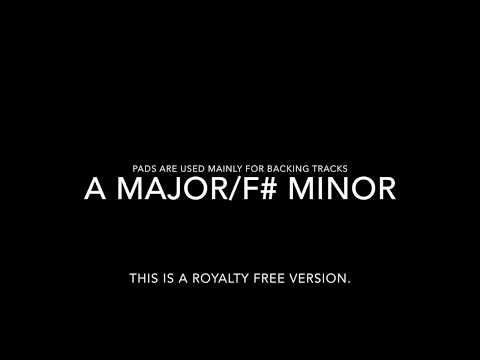A Major/F# minor /Pads