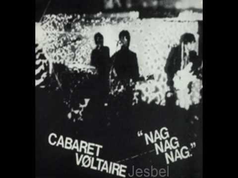 Cabaret Voltaire - Nag Nag Nag (1979)