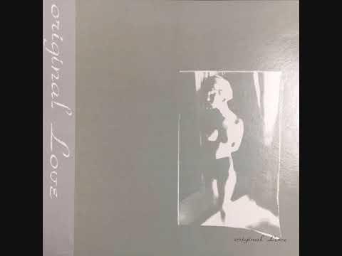 Original Love (1988) Full album