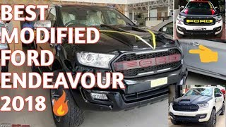 Best modified ford ENDEAVOUR in india 2018🔥   Car guru  