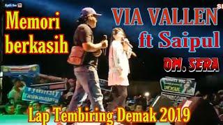 Memori Berkasih COVER ~ VIA VALLEN Feat SAIPUL With SERA Live 2019.