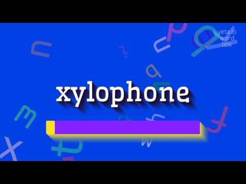 "How to say ""xylophone""! (High Quality Voices)"