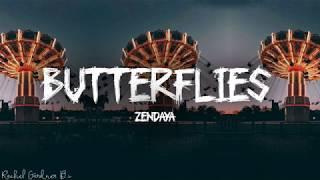 Download Zendaya - Butterflies (Lyrics) Mp3 and Videos