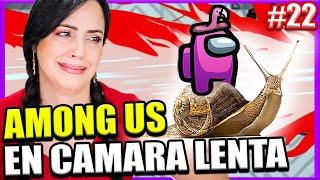 AMONG US en CAMARA LENTA! 😅 La Partida Más Larga de Among Us! 😂 Sandra Cires Play