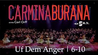 [Carl Orff] Carmina Burana - Uf Dem Anger | 6-10 ~ OSRN