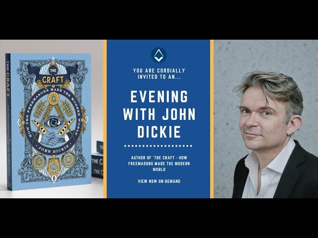UGLE Webinar #1: An evening with John Dickie