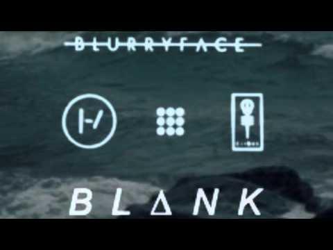 Twenty One Pilots - Trees (BLANK Remix)