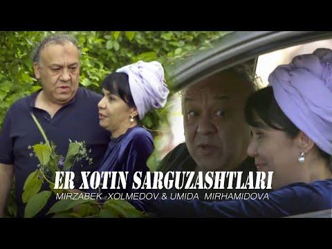 """Mirzabek Xolmedov & Umida Mirhamidova - """"Er xotin sarguzashtlari"""""""