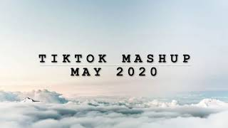 Tiktok Mashup May 2020 | not clean