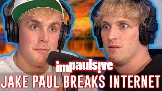 JAKE PAUL BREAKS THE INTERNET - IMPAULSIVE EP. 44