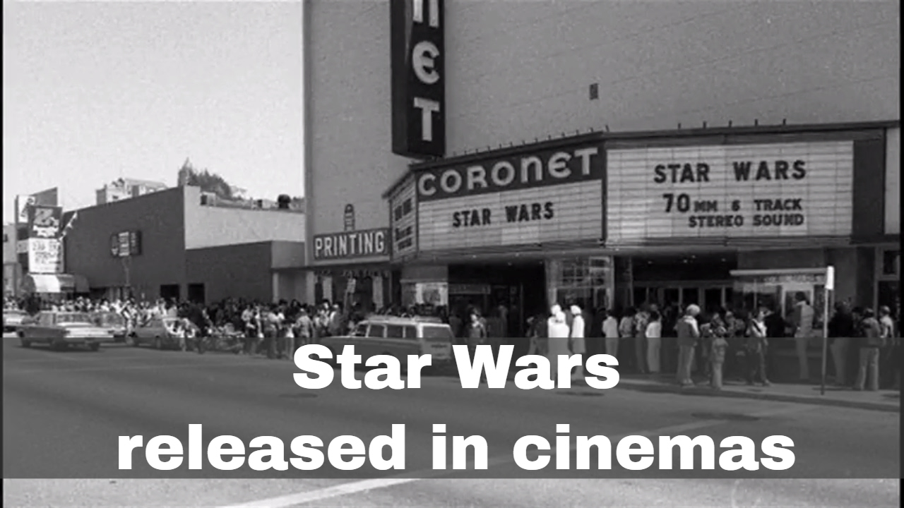 25th May 1977: Star Wars is first released in cinemas - YouTube