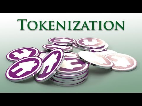 Tokenize This! Episode 1: What is Tokenization?