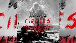 POST MALONE - CIRCLES (Samuele Sartini, Jonk & Spook ReTouch)