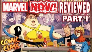 Marvel Now Reviewed Part 1 - Comic Class