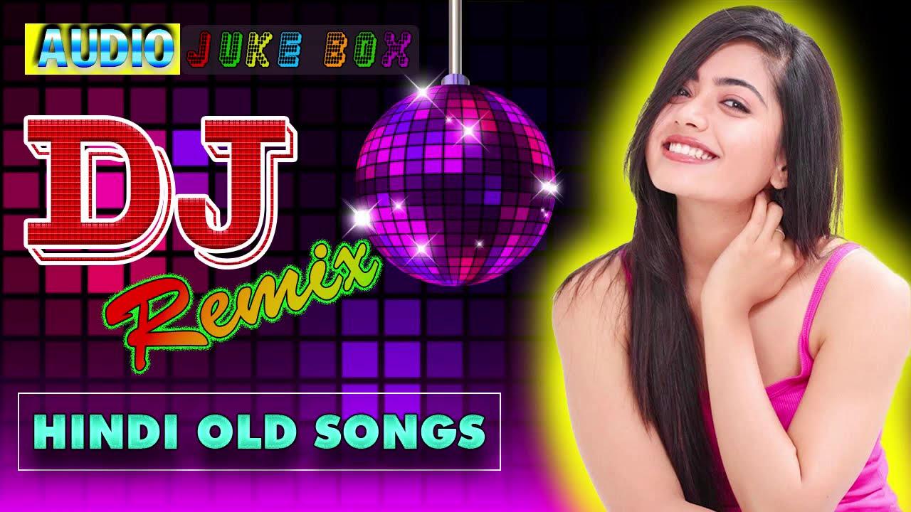 Hindi Old Dj Song? 90's Hindi Superhit Dj Mashup Remix Song ? Old is Gold?Hi Bass Dholki Mix #3