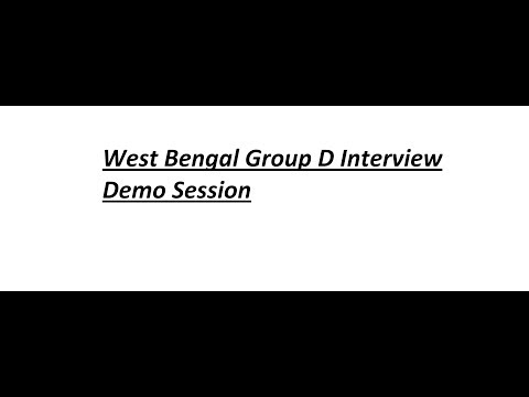 West Bengal group D  Interview demo session!!! How to answer Interview questions