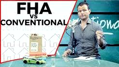 FHA vs. Conventional Which One is Better?