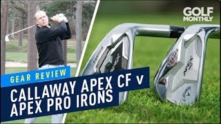 Callaway Apex CF v Apex Pro Irons I Gear Review I Golf Monthly