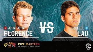 John John Florence vs. Ezekiel Lau - Round of 32, Heat 11 - Billabong Pipe Masters 2019