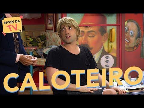 Caloteiro - Paulo Gustavo + Katiuscia Canoro +  Ataíde Arcoverde - A Vila - Humor Multishow