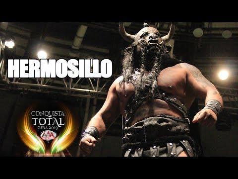 CONQUISTA TOTAL En HERMOSILLO | Lucha Libre AAA Worldwide