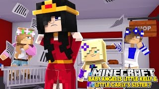 BABY ANGEL IS LITTLE KELLY & LITTLE CARLY'S SISTER??? - Minecraft Little Club Adventures