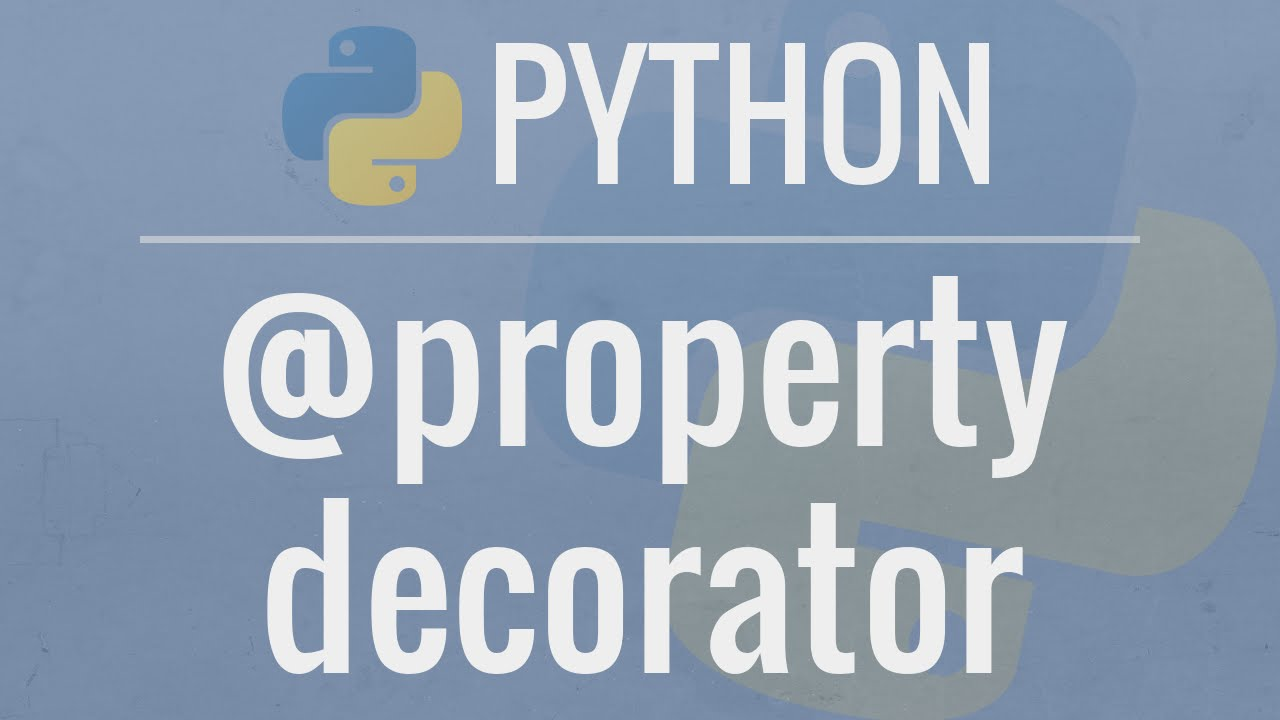Python Oop Tutorial 6 Property Decorators Getters Setters And