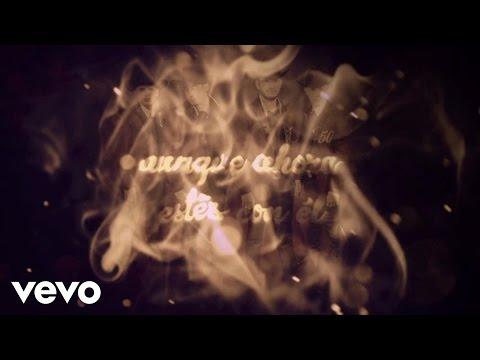 Calibre 50 - Aunque Ahora Estés Con Él (Lyric Video)
