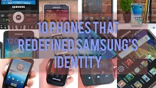 10 phones that redefined Samsung