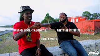 Pressure Busspipe + Vaughn Benjamin (Midnite) Hold a Vibes | LargeUp TV