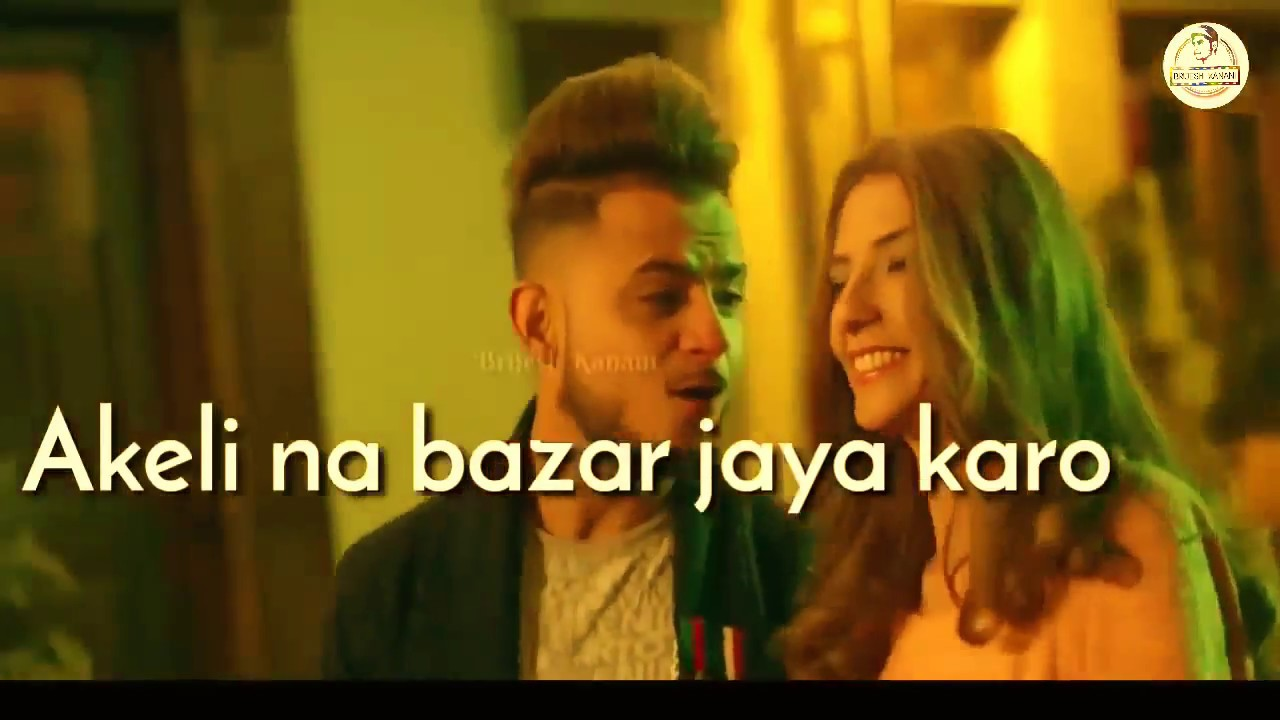 Akeli Na Bazaar Jaya Karo Nazar Lag Jayegi Whatsapp Status | Milind Gaba | New Version Status | 2018 #1