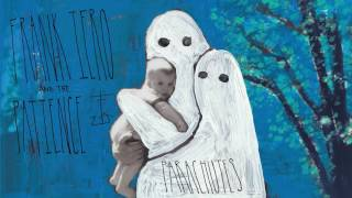 FRANK IERO and the PATIENCE - Oceans [Audio] YouTube Videos