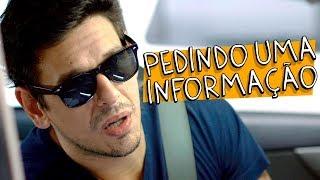 Vídeo - Pedindo Uma Informação