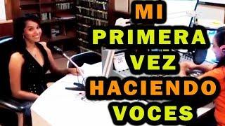 Mi PRIMERA VEZ haciendo VOCES - Silvia Zepeda
