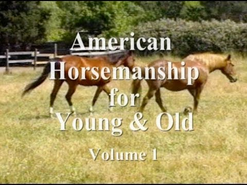 American Horsemanship for Young & Old - Volume 1