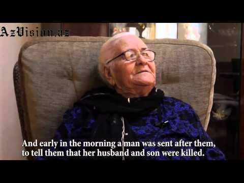 31 March Genocide against Azerbaijanis-Witnesses telling their stories